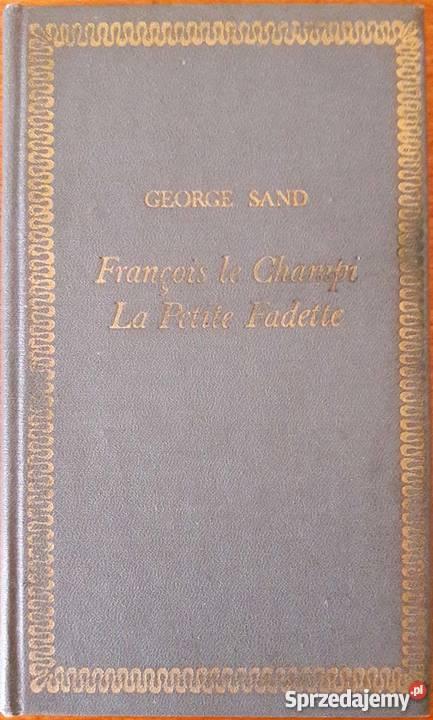 Francois le Champi La Petite Fadette George Sand Proza i poezja Lubin