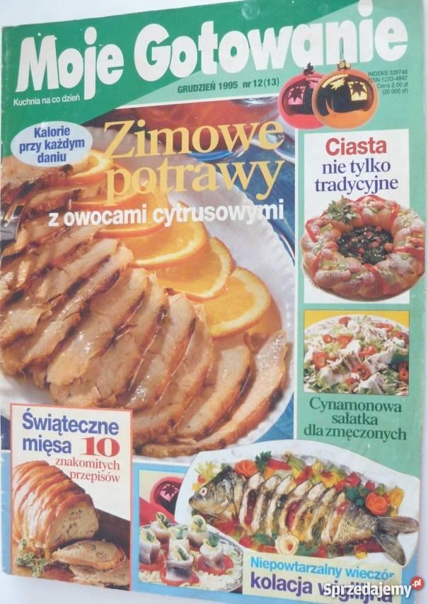 Moje Gotowanie 1995 Nr 12 13 Grudzien Gorzow Wielkopolski