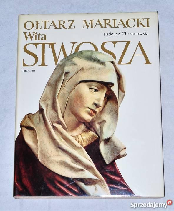 Ołtarz Mariacki Wita Stwosza album Kraków Warszawa