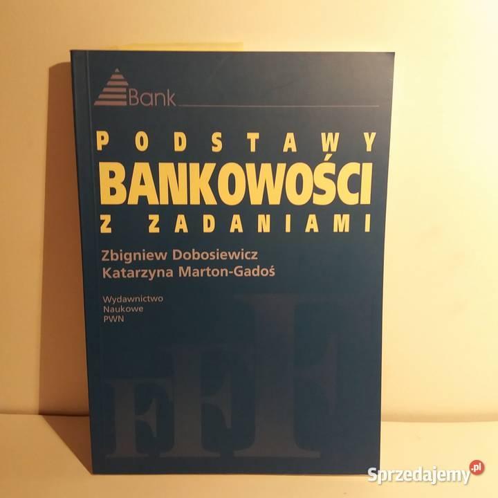 Dobosiewicz Zbigniew - Podstawy bankowości z zadaniami