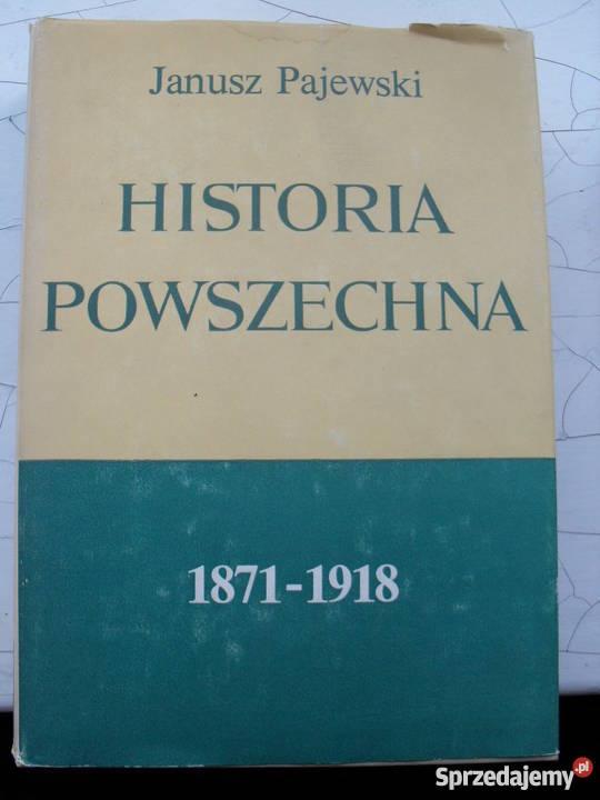 Historia Powszechna 18711918 J Pajewski twarda z obwolutą Warszawa sprzedam