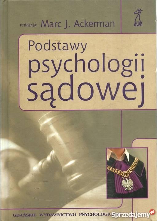 PODSTAWY PSYCHOLOGII SĄDOWEJ ACKERMAN Koszalin sprzedam