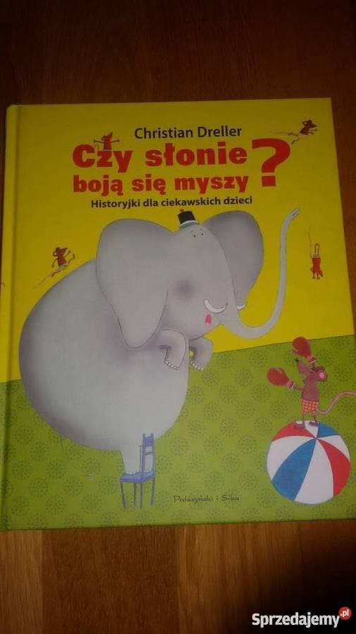Czy słonie boją się myszy Historyjki ciekawskich mazowieckie Warszawa sprzedam