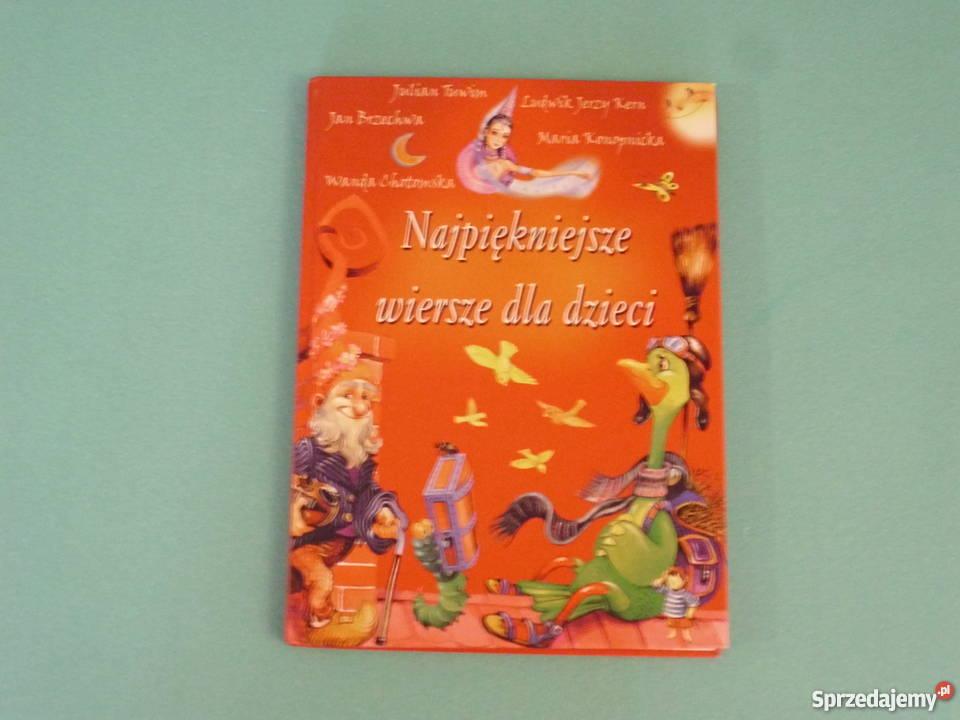 Tuwim Brzechwa Chotomska Najpiękniejsze Wiersze Dla Dzieci