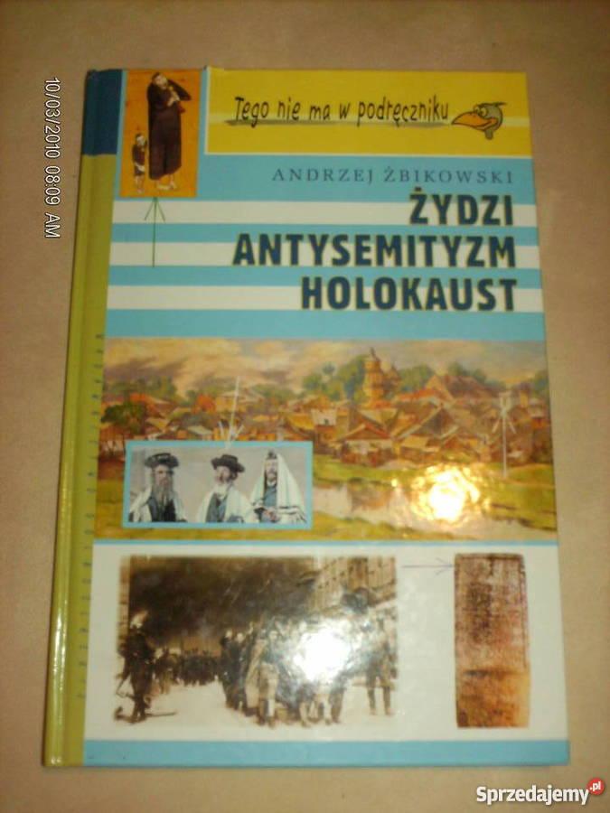 Żydzi Antysemityzm Holokaust AŻbikowski Rok wydania 2001 Warszawa