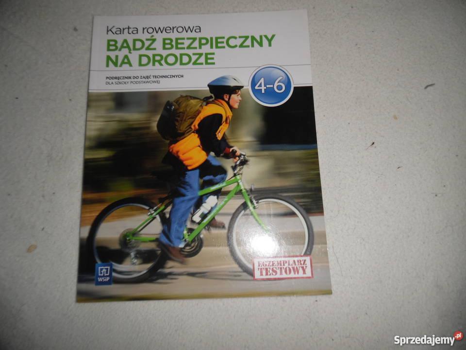 Bądz bezpieczny na drodze.zajęcia te karta rowerowa kl IV_VI