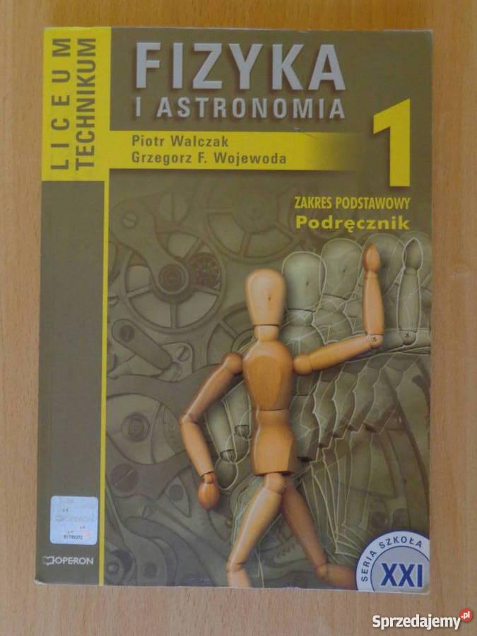 FIZYKA I ASTRONOMIA - Podręcznik dla klasy 1. liceum i tech.