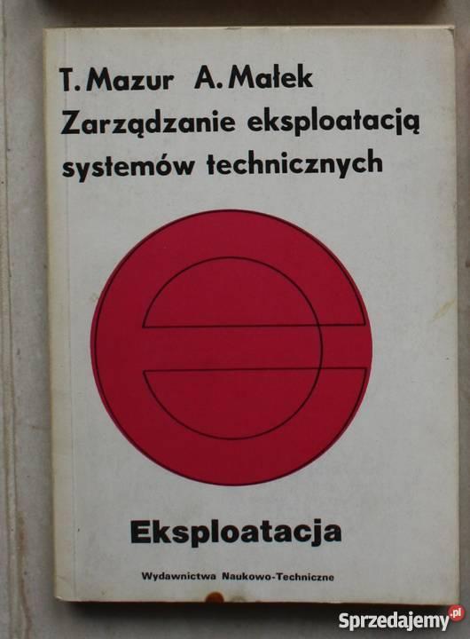 Zarządzanie eksploatacją systemów technicznych Rok wydania 1979 Straszyn