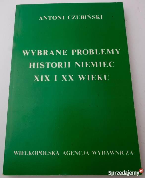WYBRANE PROBLEMY HISTORII NIEMIEC XIX I XX WIEKU historia, archeologia Koszalin sprzedam