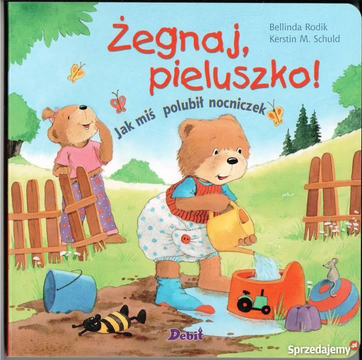 Żegnaj pieluszko miś polubił nocniczek Bellinda Warszawa