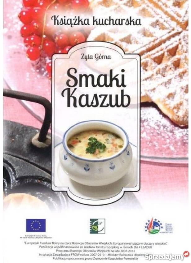 Smaki Kaszub Książka Kucharska