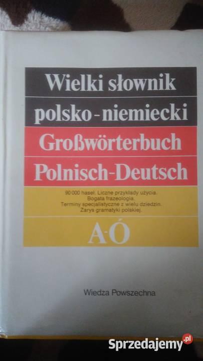 Wielki Słownik polsko - niemiecki, niemiecko - polski.
