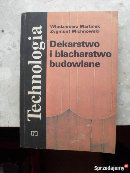 Technologia Dekarstwo i blacharstwo budowlane szkoła ponadgimnazjalna Warszawa