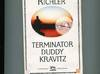 Terminator Duddy Kravitz