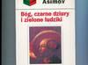 Asimov I. - Bóg czarne dziury i zielone ludziki