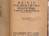 Dzieje polskiej myśli politycznej-Feldman -1913r ? - miniaturka