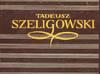 tadeusz Szeligowski Studia i wspomnienia