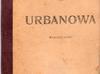 Urbanowa - Marya Konopnicka - 1908 rok ? - miniaturka