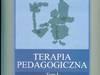 terapia pedagogiczna T.1 Wybrane zagadnienia