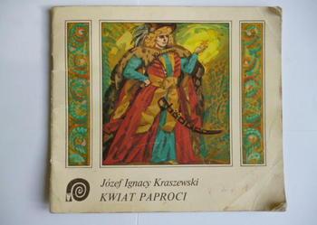 Józef Ignacy Kraszewski Kwiat paproci.