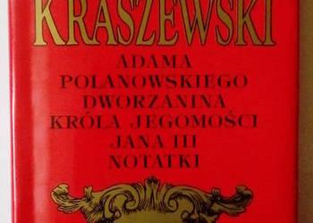 Adama Polanowskiego Dworzanina Króla Jegomości Jana III Nota