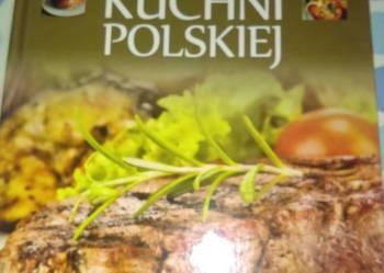 Sprzedam Wielka Ksiege Kuchni Polskiej