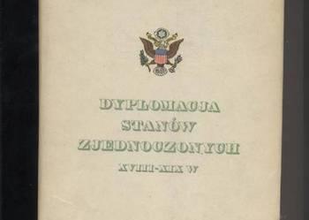 Dyplomacja Stanów Zjednoczonych XVIII-XIX w.