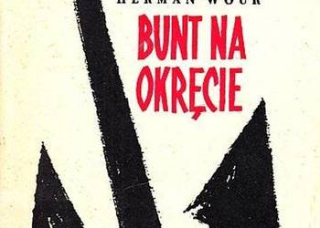BUNT NA OKRĘCIE - WOUK HERMAN