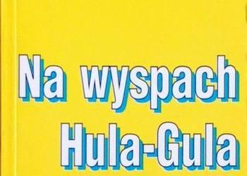 NA WYSPACH HULA-GULA - CZUBASZEK MARIA