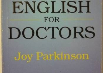 A MANUAL OF ENGLISH FOR DOCTORS - PARKINSON JOY
