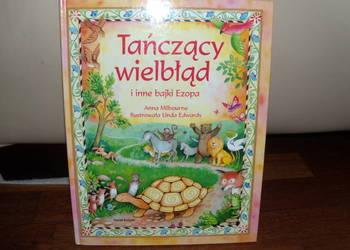 Książka Tańczący wielbłąd i inne bajki Ezopa Anna Milbourne
