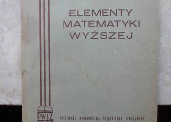 Elementy matematyki wyższej - Stanisław Kowal