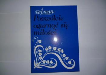 Pozwólcie ogarnąć się miłości, Anna