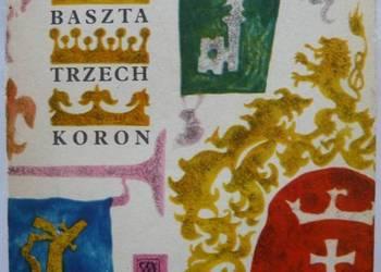 Baszta Trzech Koron - Fenikowski Franciszek