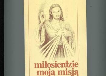 Miłosierdzie moją misją