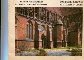 Katedra Św.Jana Chrzciciela w Kamieniu Pomorskim