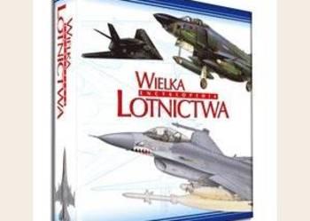 Sprzedam Wielką Encyklopedię Lotnictwa.