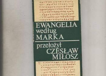Ewangelia według Marka Miłosz