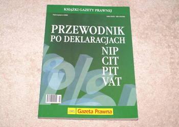 Sprzedam Przewodnik po deklaracjach NIP, CIT, PIT, VAT