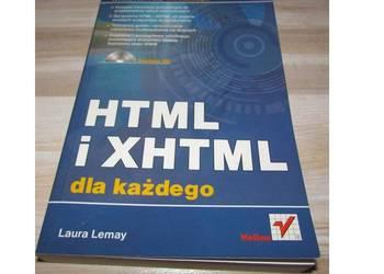 HTML XHTML DLA KAŻDEGO - LAURA LERNAY