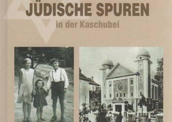 Śladami żydowskimi po Kaszubach - Przewodnik