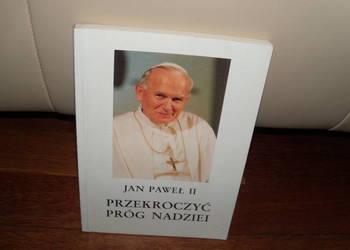 Książka Jan Paweł II Przekroczyć próg nadziei