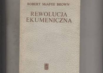 Mcafee Brown R. - Rewolucja ekumeniczna