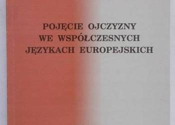POJĘCIE OJCZYZNY WE WSPÓŁCZESNYCH JĘZYKACH EUROPEJSKICH