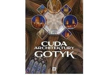 Cuda architektury Gotyk ALBUM /fa
