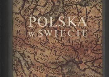 Polska w świecie Szkice z dziejów kultury polskiej