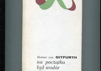 Ditfurth von H. - Na poczatku był wodór