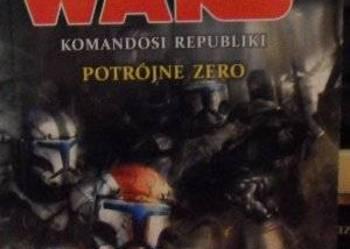 STAR WARS - KOMANDOSI REPUBLIKI POTRÓJNE ZERO KAREN TRAVISS