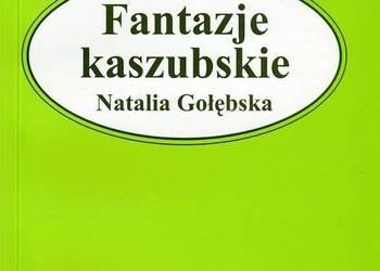 Fantazje Kaszubskie - Natalia Gołębska