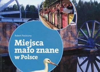 Miejsca mało znane w Polsce